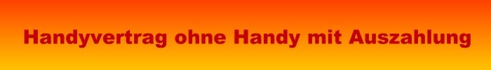 Handyvertrag ohne Handy mit Auszahlung - Bargeld statt Handy